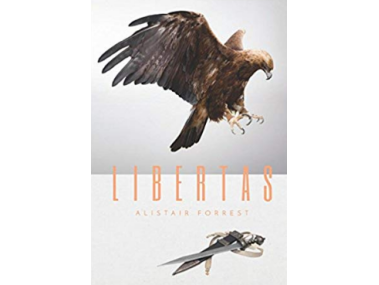 Libertas by Alistair Forrest