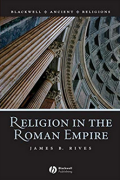 Religion in the Roman Empire by James B. Rives