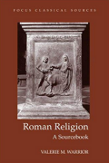 Roman Religion: A Sourcebook by Valerie M. Warrior