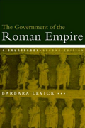 The Government of the Roman Empire: A Sourcebook by Dr Barbara Levick